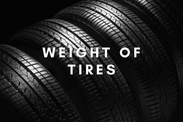 Weight of Tires